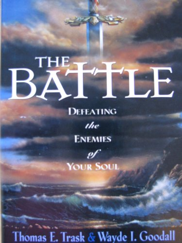 9781568655338: The Battle: Defeating the Enemies of Your Soul