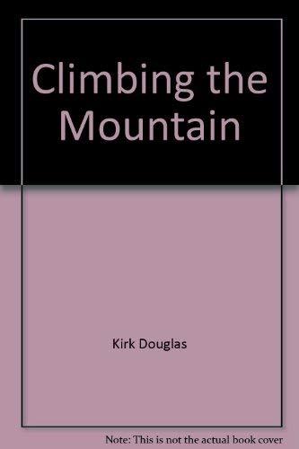 9781568655666: Climbing the Mountain