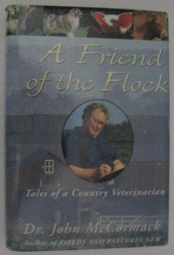 Friend Of The Flock - Tales Of: Mccormack, Dr. John