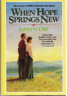 9781568656625: When Hope Springs New (Canadian West #4)