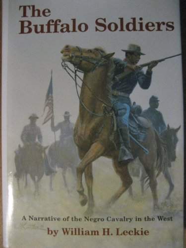 9781568656649: The Buffalo Soldiers: A Narrative of the Negro Cavalry in the West
