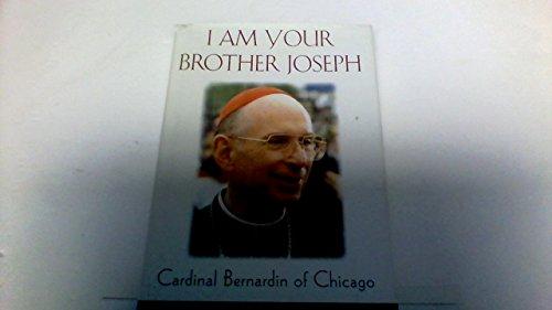 9781568656694: I am your brother Joseph: Cardinal Bernardin of Chicago