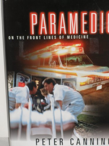 9781568656748: Paramedic On The Front Lines Of Medicine