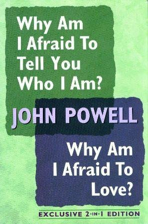 9781568656816: Why Am I Afraid to Tell You Who I Am?/Why Am I Afraid To Love: Insights Into Personal Growth (Exclusive 2-in-1 Edition)