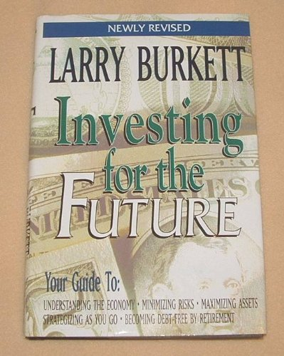 9781568656823: Investing for the Future