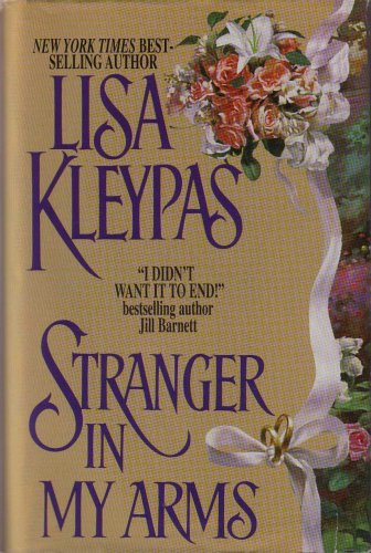 Stranger In My Arms: Lisa Kleypas