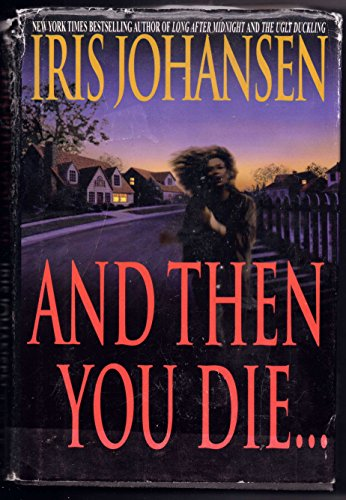 9781568657271: And Then You Die... (Large Print Edition)