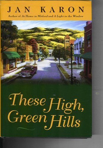 9781568657295: These High, Green Hills (The Mitford Years #3)