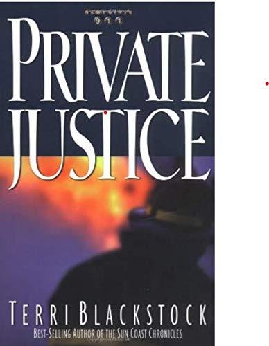 9781568657370: Private Justice (Newpointe 911, Book One)