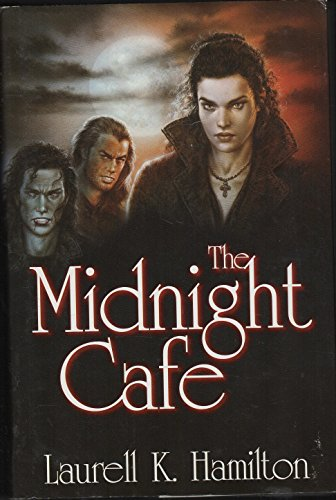 The Midnight Cafe ***SIGNED*** ***INCLUDES POSTER***: Laurell K. Hamilton