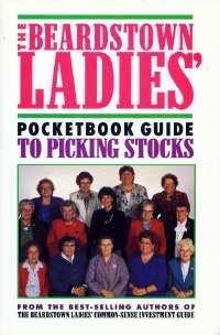 9781568657745: The Beardstown Ladies' Pocketbook Guide to Picking Stocks