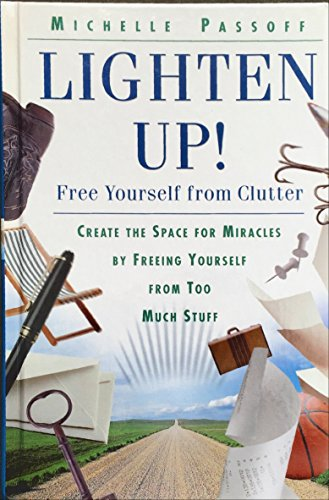 9781568657837: Lighten Up! Free Yourself From Clutter