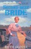 9781568658148: Second-Best Bride Book #5 The Wildrose Series
