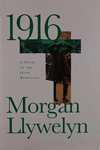 9781568658353: Title: 1916 A Novel of the Irish Rebellion
