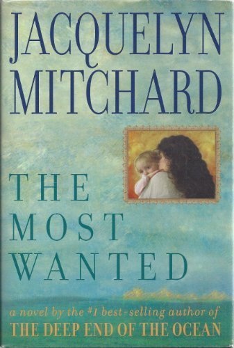 The Most Wanted (Large Print Edition): Mitchard, Jacquelyn