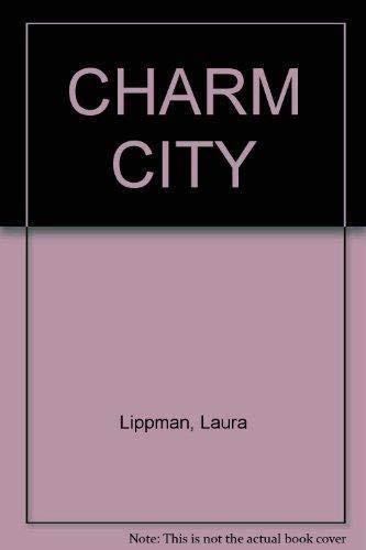 9781568658568: Charm City
