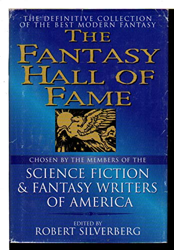 THE FANTASY HALL OF FAME: Come Lady: Silverberg, Robert (editor)