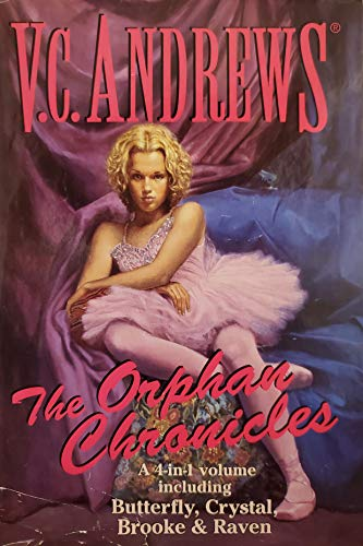 Orphan Chronicles: A 4 in 1 Volume: V C Andrews