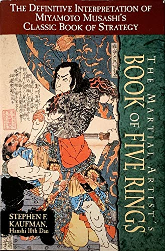 9781568659244: The Martial Artist's Book of Five Rings: The Definitive Interpretation of Miyamoto Musashi's Classic Book of Strategy