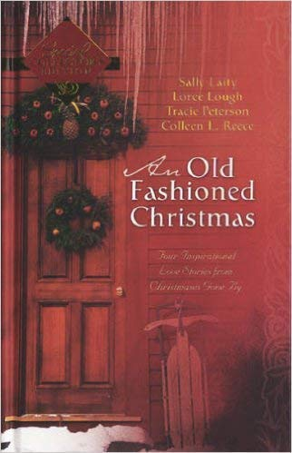 An Old-Fashioned Christmas: For the Love of: Sally Laity, Loree