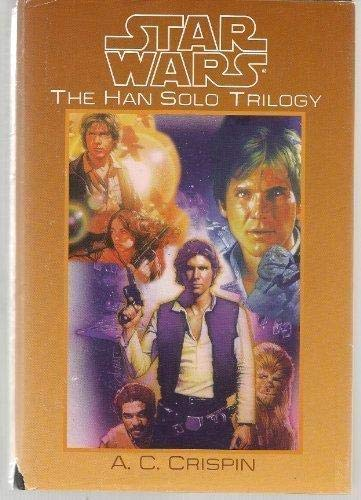 Star Wars the Han Solo Trilogy (Star: Crispin, A C