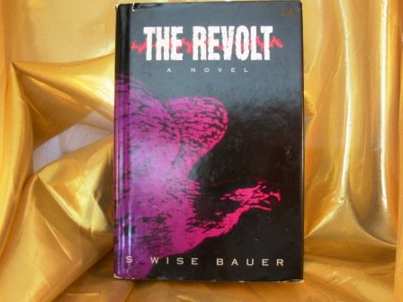 9781568659596: The Revolt: A Novel