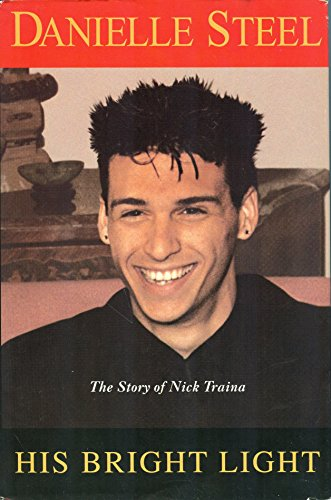 9781568659725: His Bright Light, The Story of Nick Traina Large Print