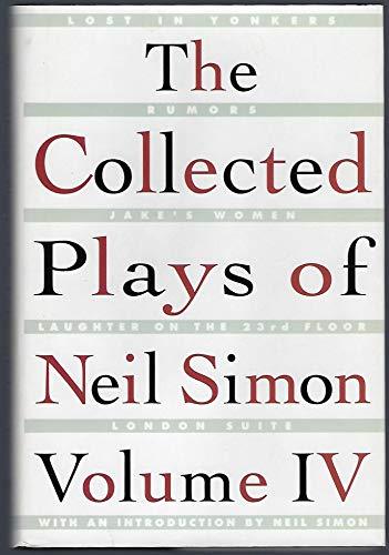 The Collected Plays of Neil Simon (Volume IV): Neil Simon