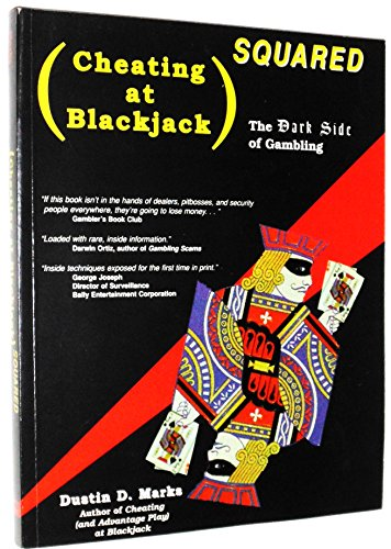 9781568660738: Cheating at Blackjack Squared: The Dark Side of Gambling