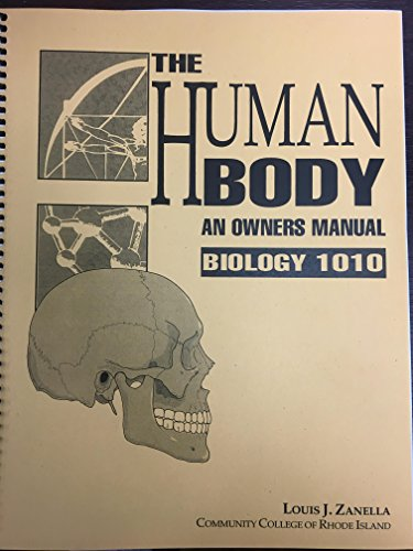 9781568702506: The Human Body, an Owners Manual (The Human Body, an Owners Manual, Biology 1010)