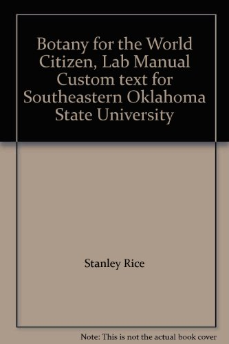 9781568703527: Botany for the World Citizen, Lab Manual Custom text for Southeastern Oklahoma State University