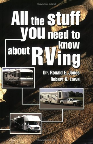9781568705149: All the Stuff You Need to Know About RVing