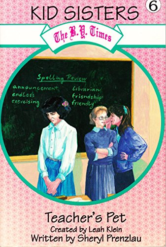 Teacher's pet (The B.Y. Times kid sisters) (1568710259) by Prenzlau, Sheryl