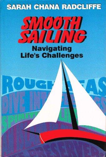 9781568710396: Smooth sailing: Navigating life's challenges