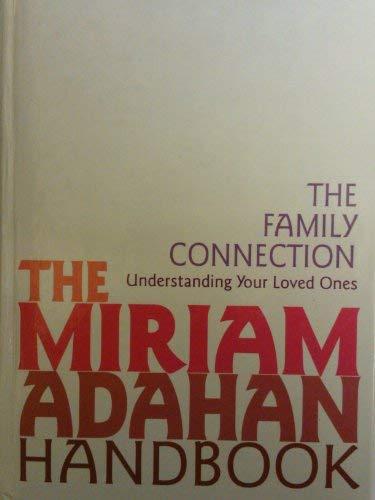 9781568710723: The Family Connection (The Miriam Adahan Handbooks)
