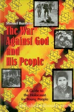 9781568711584: The War Against God And His People