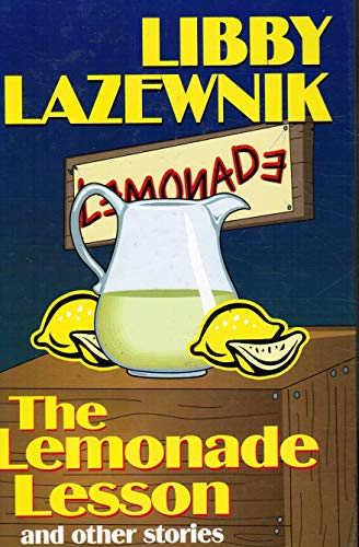 The Lemonade Lesson: Libby Lazewnik