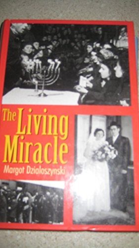 9781568712079: The living miracle