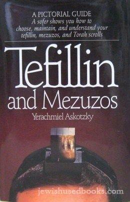 Tefillin and Mezuzos: Yerachmiel Askotzky