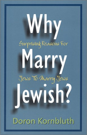 9781568712505: Why Marry Jewish?