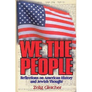9781568712529: We the people: Reflections on American history and Jewish thought
