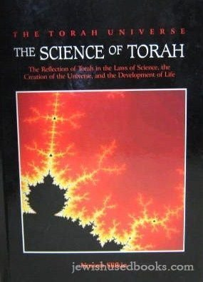 The Science of Torah: The Reflection of Torah in the Laws of Science, the Creation of the Universe and the Development of Life (156871288X) by Nosson Slifkin