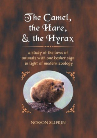 9781568713120: The Camel, the Hare, and the Hyrax [Gebundene Ausgabe] by Slifkin, Nosson