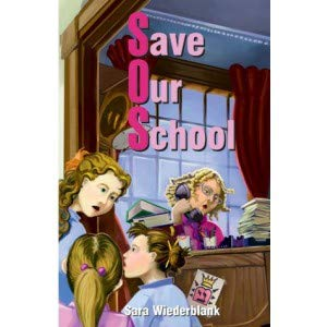 9781568713922: Save Our School