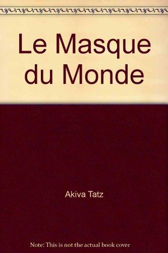 9781568713984: Le Masque du Monde