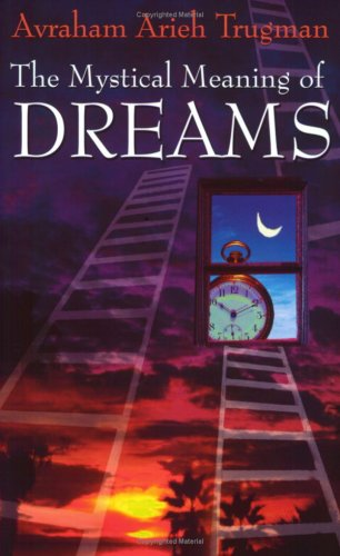 MYSTICAL MEANING OF DREAMS (THE)