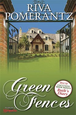 Green Fences: A Novel (Originally Serialized in Mishpacha Magazine): Riva Pomerantz