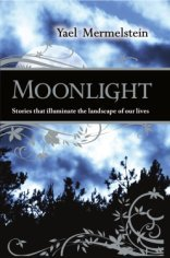9781568715223: Moonlight: Stories That Illuminate the Landscape of Our Lives