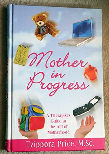 9781568715490: Mother in Progress