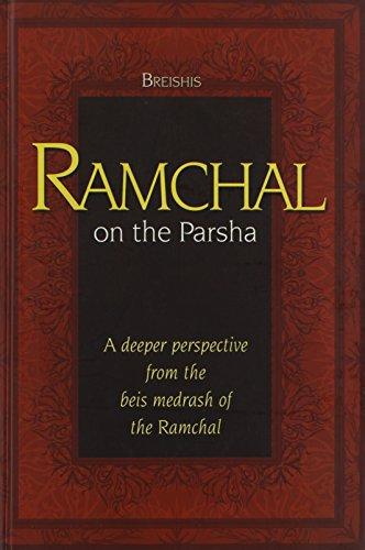Ramchal on the Parsha - Bereishis: Rabbi Moshe Chaim